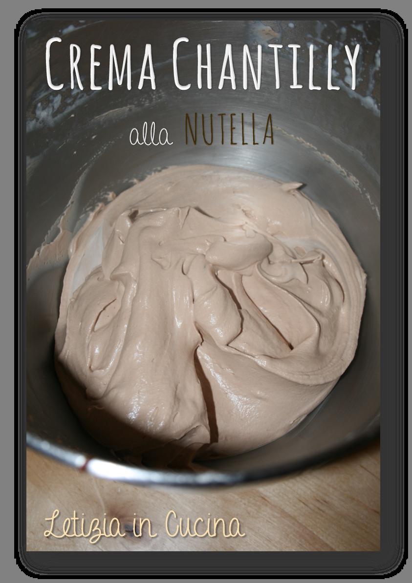 Letizia in Cucina: Crema Chantilly alla Nutella | Creme e glasse ...