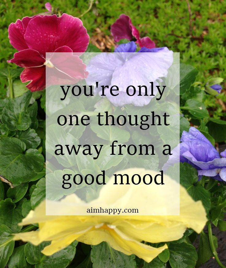 44199564b1c6a9970c996bcdce995376 - How To Get Out Of A Bad Mood Fast