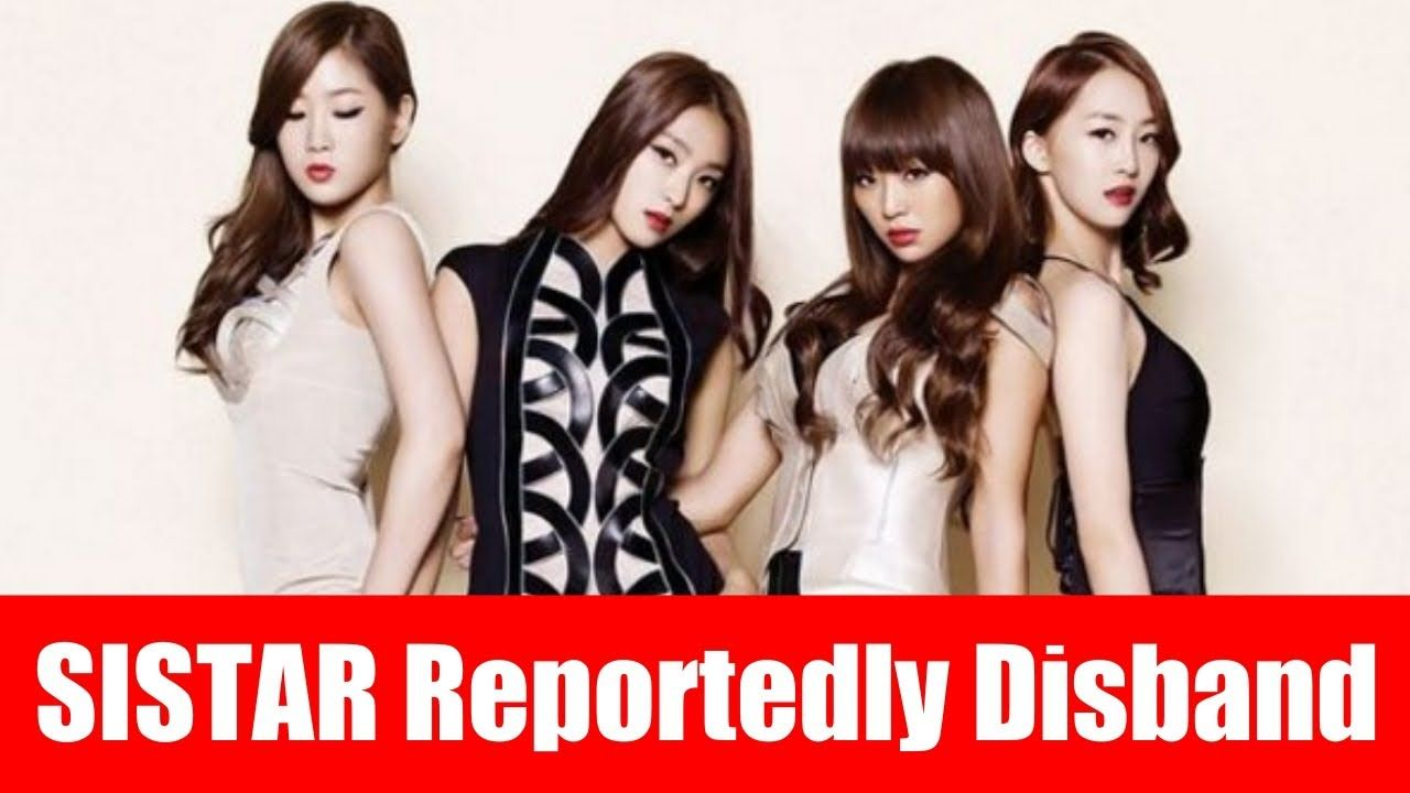 Sistar Will Be Disband After The Last Comeback On May 31 Breaking News