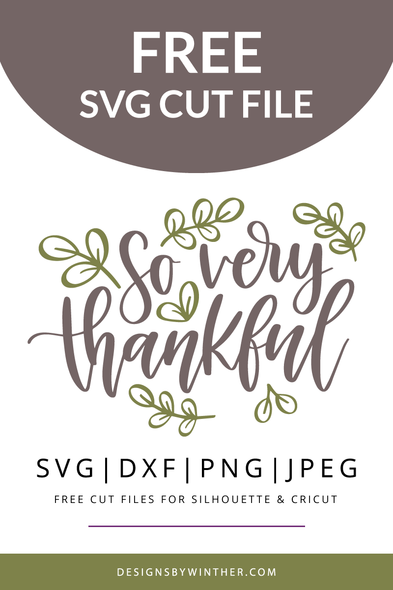 Free So very thankful SVG DXF PNG & JPEG | Thanksgiving ...