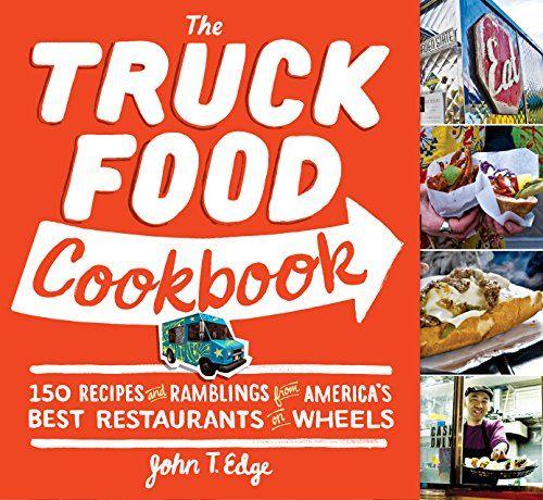 The Truck Food Cookbook: 150 Recipes and Ramblings from A... https://www.amazon.com/dp/B0074QGJOO/ref=cm_sw_r_pi_dp_mOClxbJW2GAFP