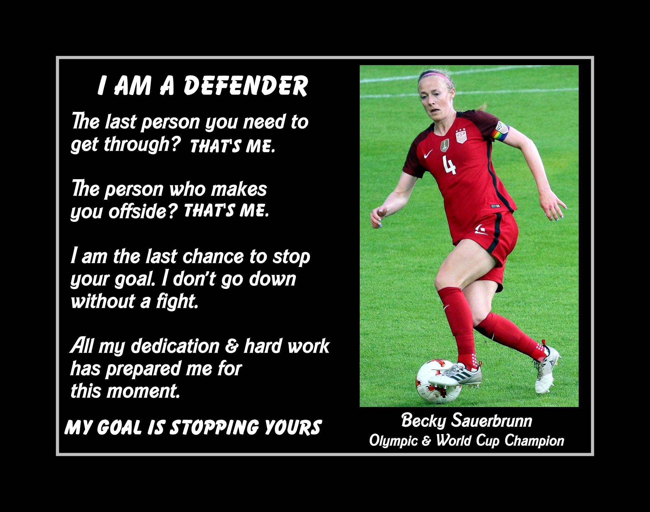 Inspirational Becky Sauerbrunn Soccer Motivation Quote Poster 1 Daughter Wall Art Gift I Am A De In 2020 Soccer Motivation Soccer Quotes Inspirational Soccer Quotes