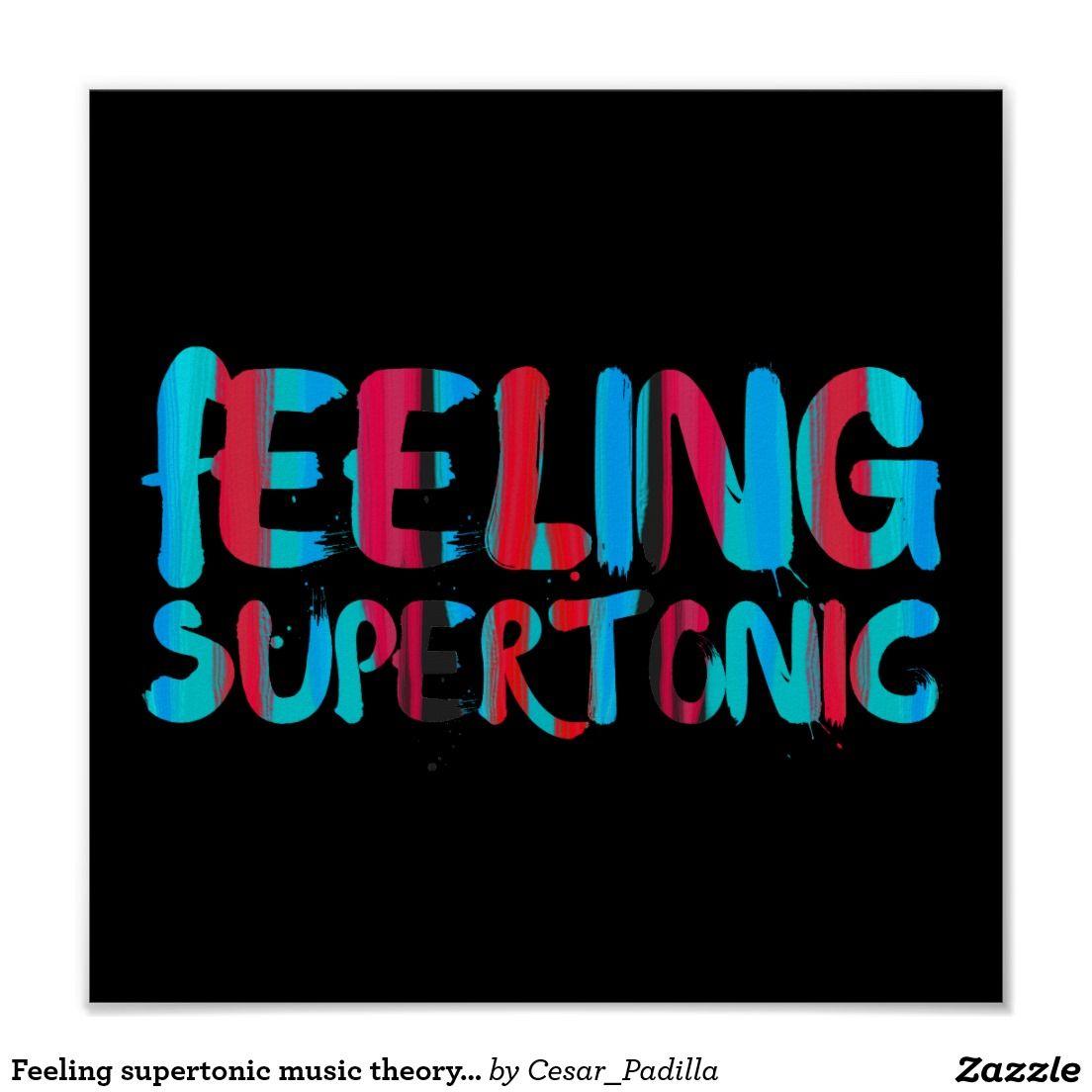 Feeling supertonic music theory pun on black poster   Zazzle.com ...
