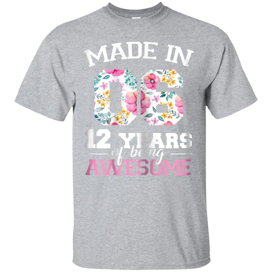 Awesome 12 year old birthday girl shirt born in 2006 12th