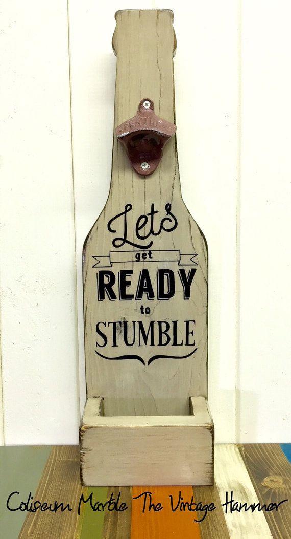 Wood bottle openers, wood sign sayings, bottle opener, kitchen decor ...