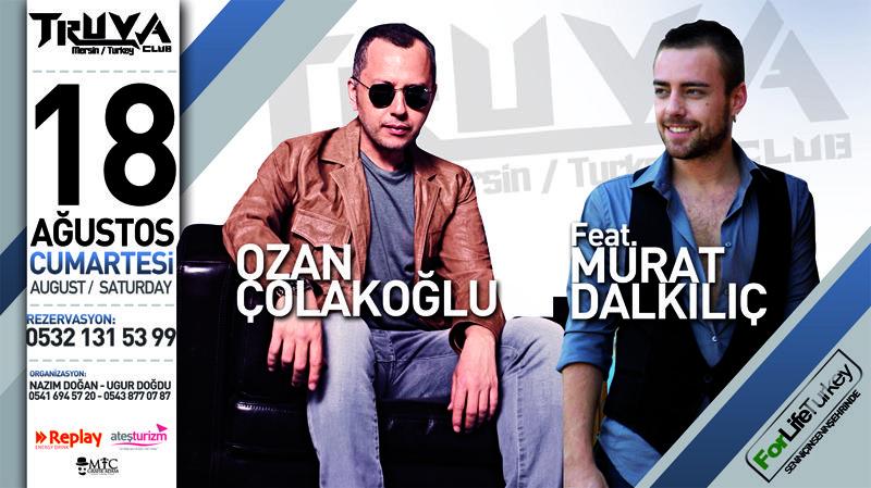 Ozan Colakoglu Feat Murat Dalkilic 18 Agustos 12 Truva Club Mersin Sahnesinde
