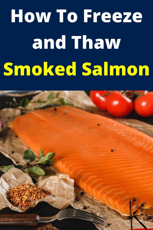 Can You Freeze Smoked Salmon To Keep It Fresh And Last Longer Smokedsalmon Salmon Via Kitchenous Smoked Salmon Food Guide Frozen Salmon