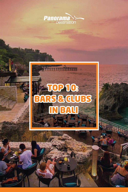 Top 10: Bars & Clubs in Bali | Bali nightlife, Bali, Bali ...