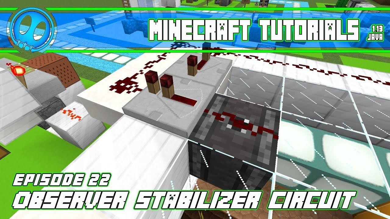 Observer Stabilizer Circuit - Minecraft Tutorials - Episode 22