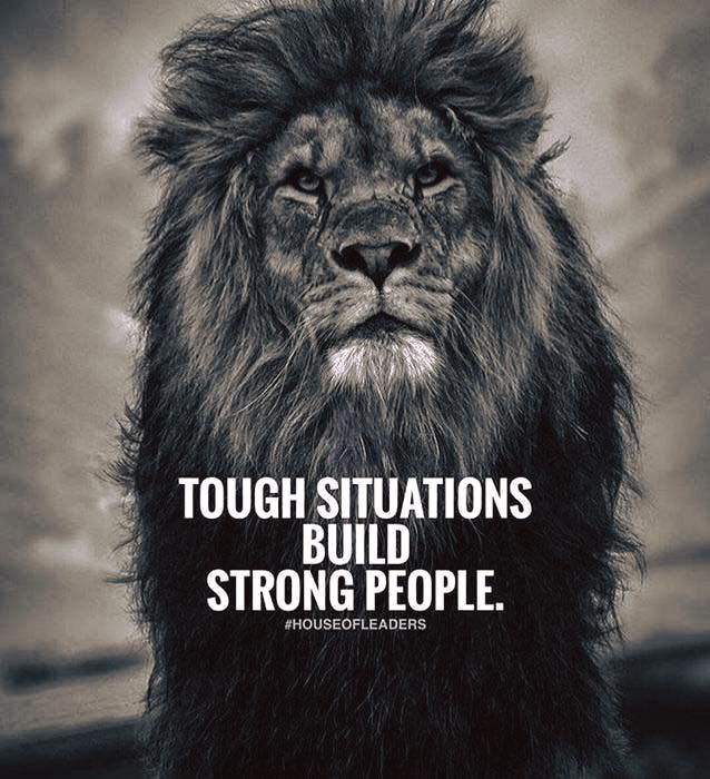 Inspirational Quotes About Failure: Tough Situations Build Strong People.