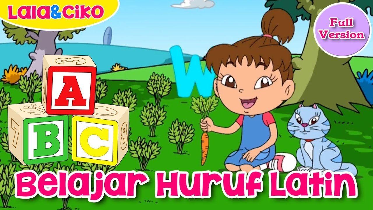 Belajar Mengenal Huruf ABCD sampai Z bersama Lala & Ciko