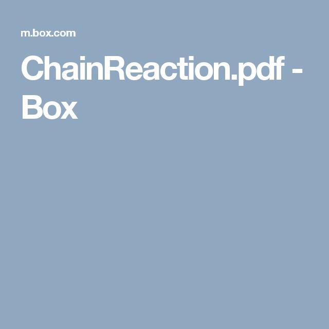 ChainReaction.pdf - Box