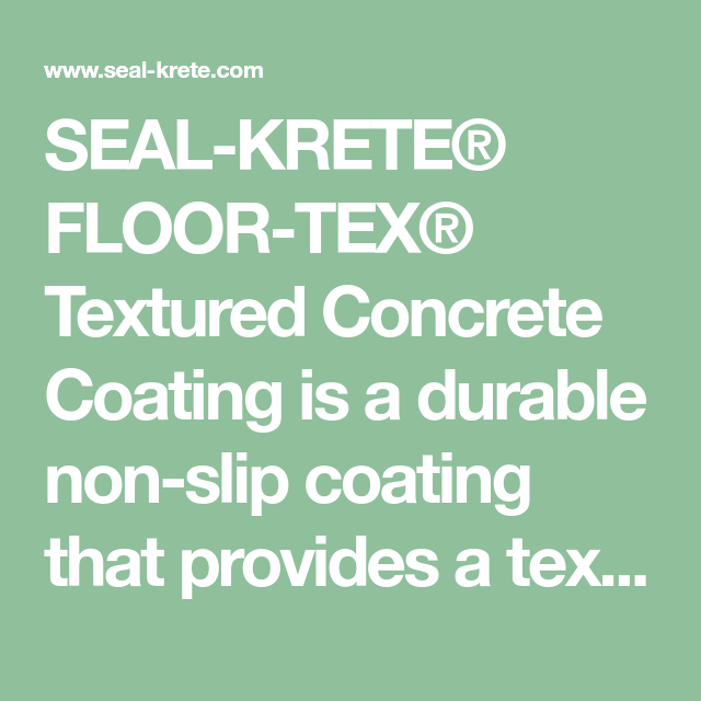 Seal Krete Floor Tex Textured