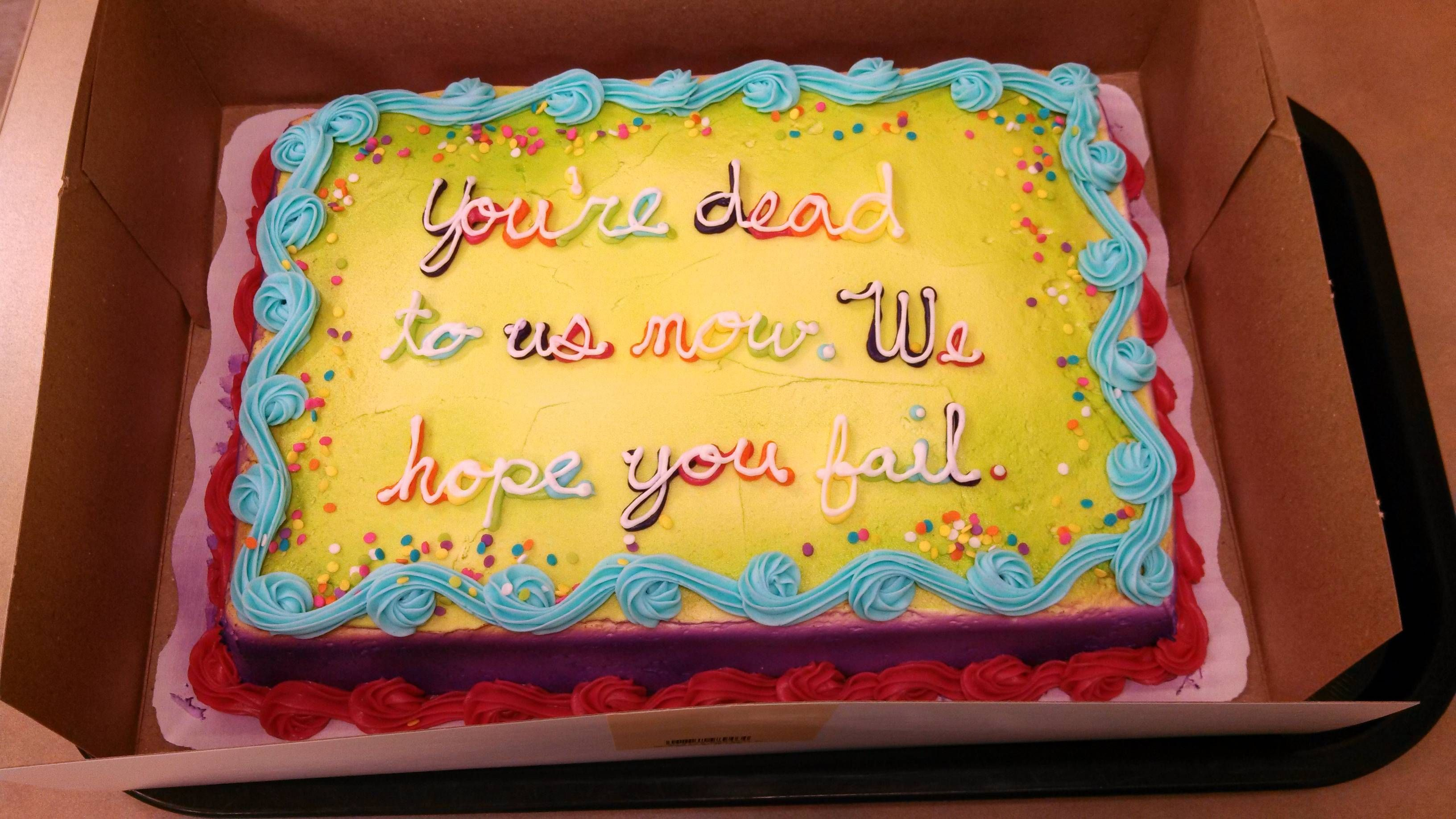 20 Best Photo Of Funny Things To Write On A Birthday Cake Funny Things To Write On A Birthday C Funny Birthday Cakes Birthday Cake Messages Going Away Cakes