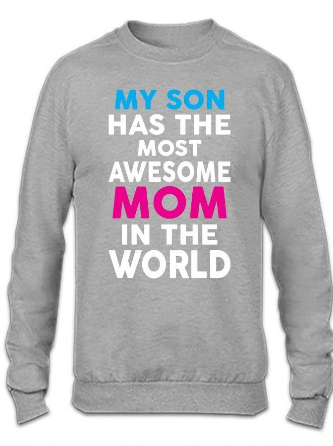 my son has the mos awesome mom 1 Crewneck Sweatshirt