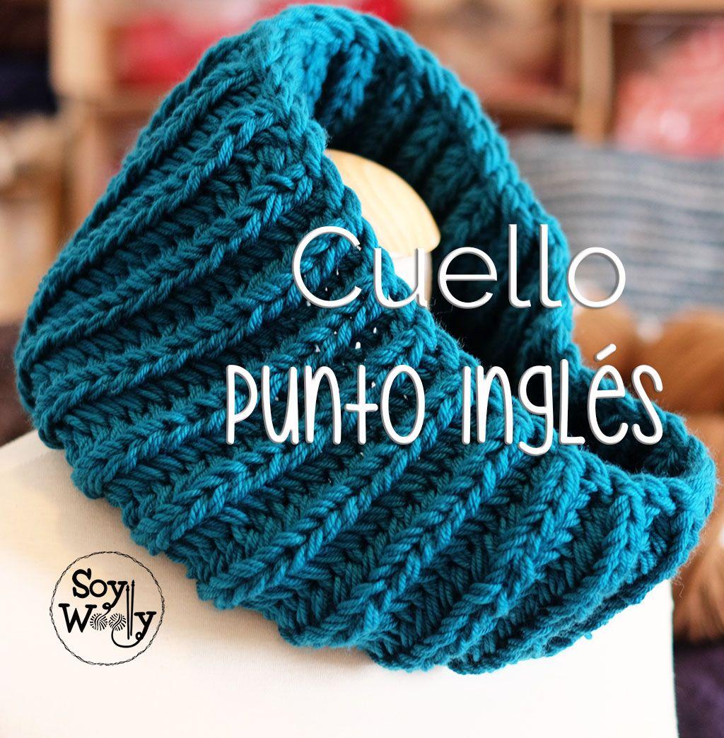 Teje un CUELLO en Punto Inglés UNISEX a dos agujas | Pinterest ...