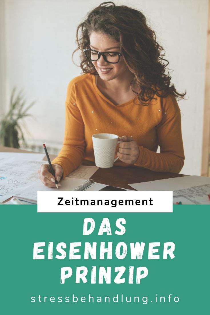 Zeitmanagement Das Eisenhower Prinzip Prinzipien Zeitmanagement Stress