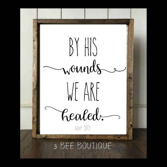 Photo of Items similar to By His Wounds We Are Healed Isaiah 53:5 Quote bible verse gift Good Friday Easter Jesus 11×14 8×10 5×7 Christian wall art print printable on Etsy