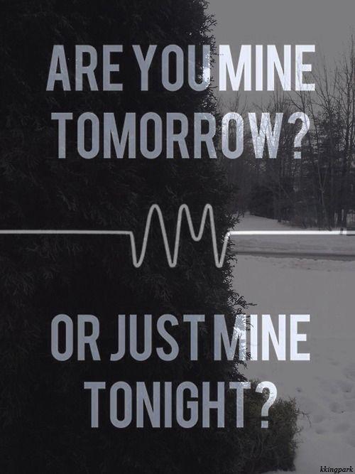R U Mine // Arctic Monkeys