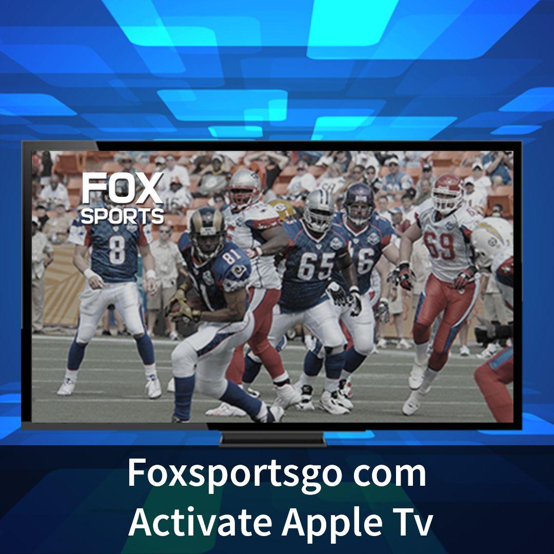 Foxsportsgo com Activate Appletv (With images) Fox