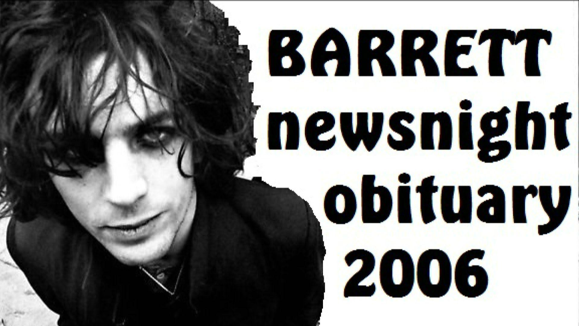 Syd Barrett Pink Floyd Bbc Newsnight Obituary 2006