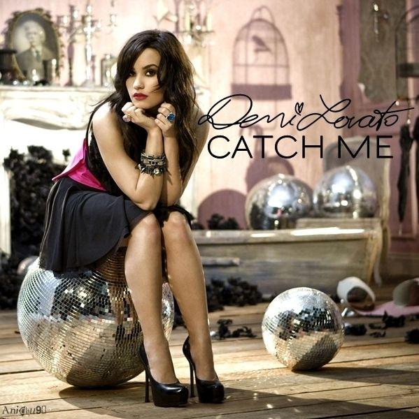 Demi Lovato Catch Me Demi Lovato Catch Me My Fanmade Single Cover