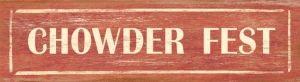 Chowder Fest Vintage Sign