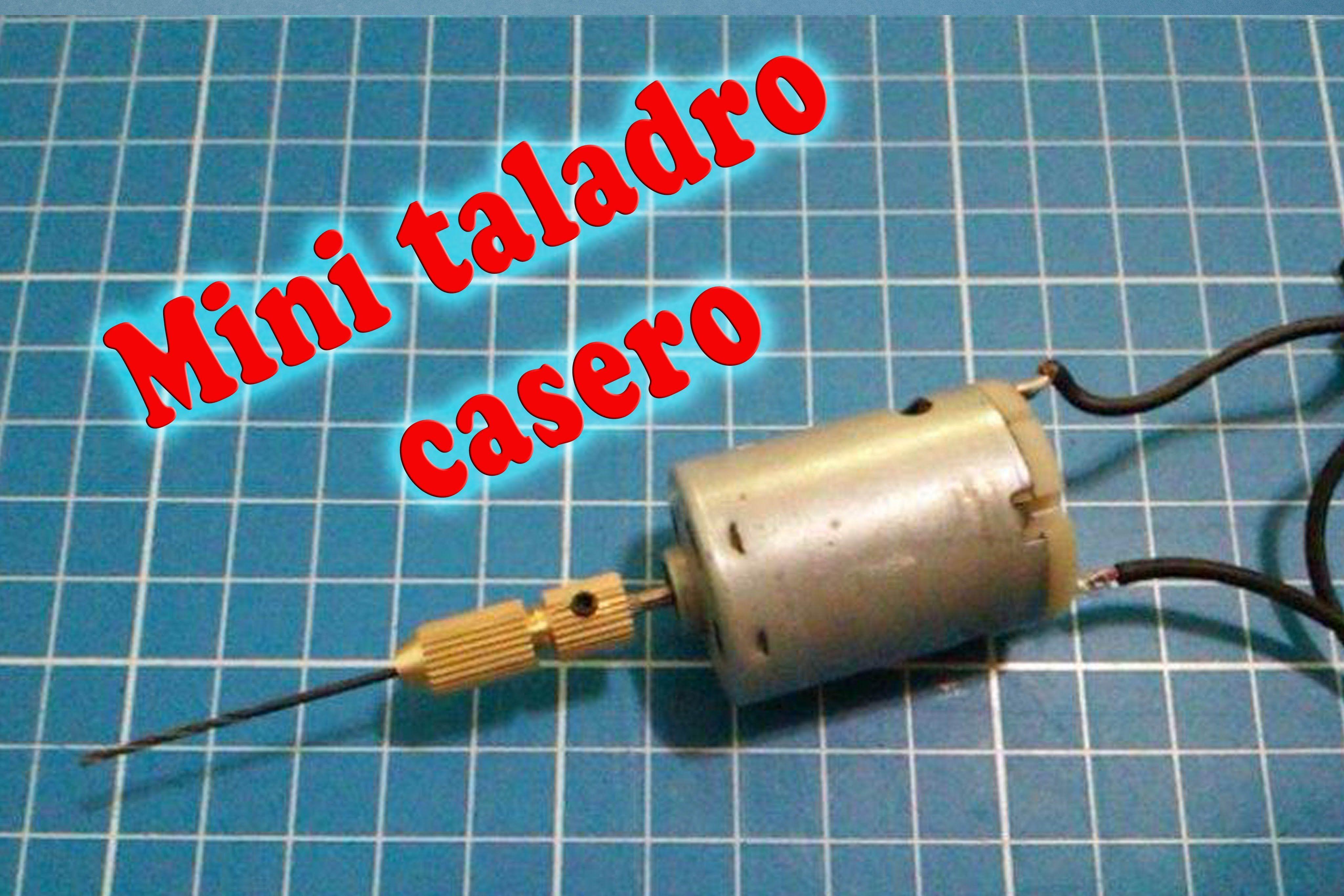 Mini taladro casero como se hace Español