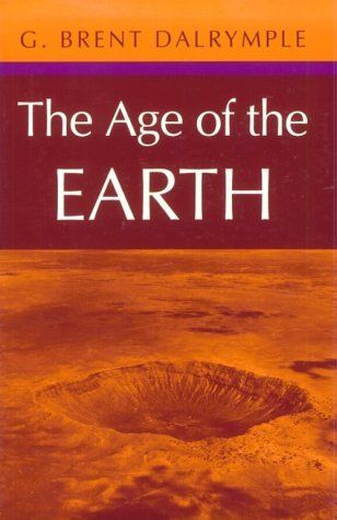 The Age of the Earth by G. Brent Dalrymple, http://www.amazon.com/dp/0804723311/ref=cm_sw_r_pi_dp_IHOCpb1R9HGGM