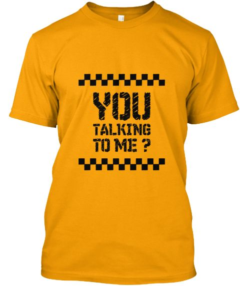 Taxi Driver Famous Quote You Talking To Me
