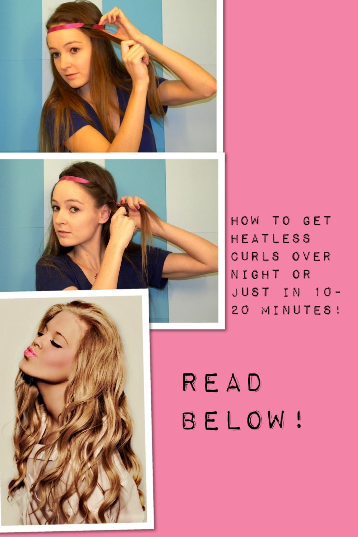 How to do heatless curls over night or in minutes part one