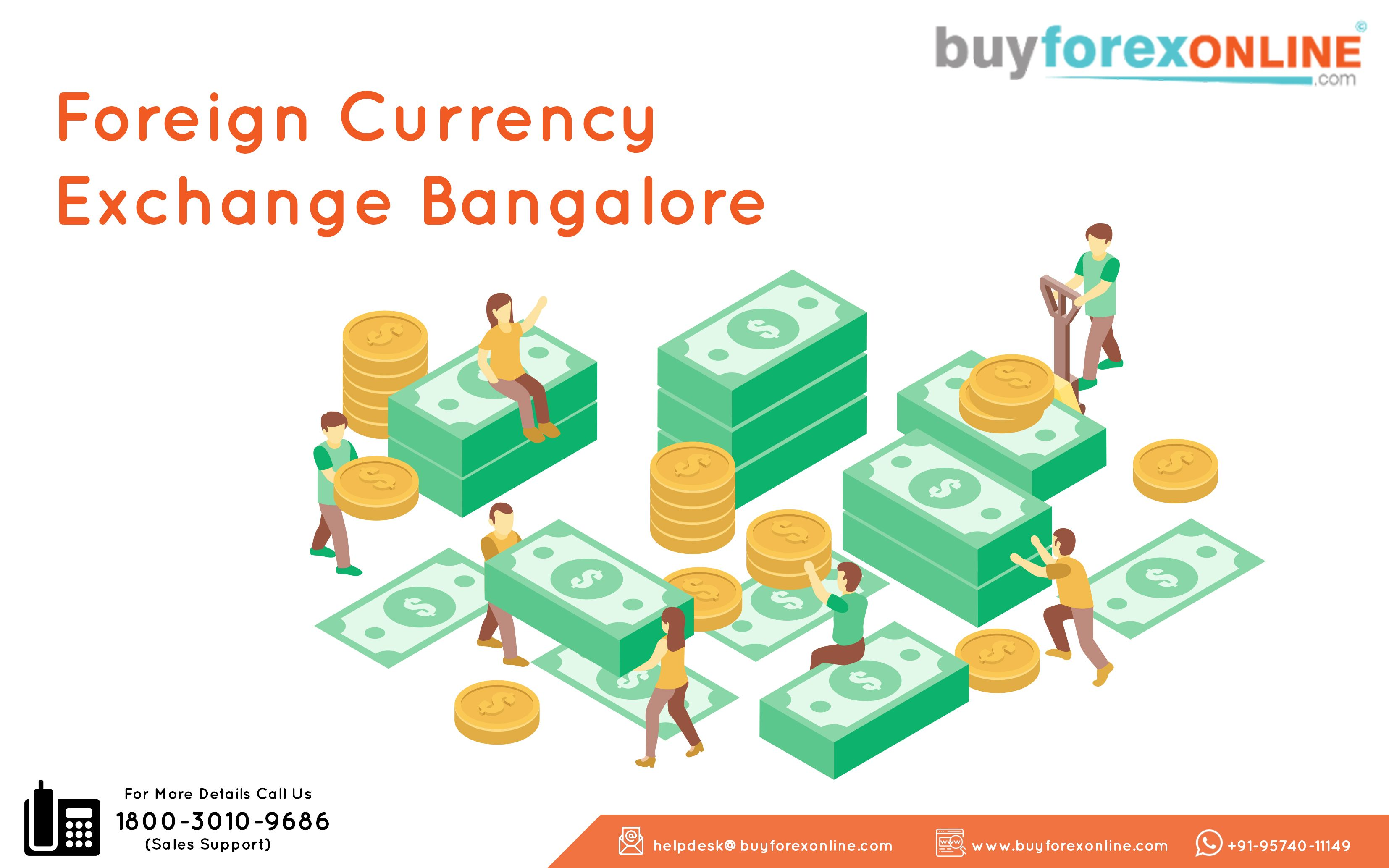 Are You Looking For Best Currency Exchange Rates In Bangalore Forex Online Is A Place Where Can Purchase Your Transpa Manner