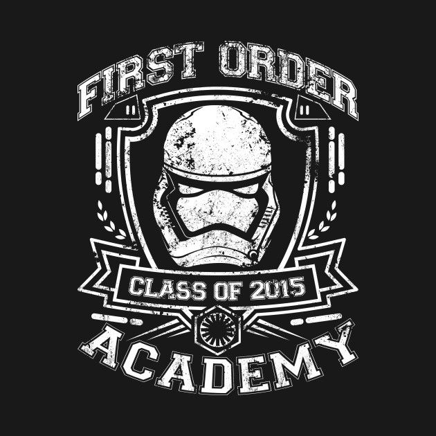 Awesome 'FIRST+ORDER+ACADEMY' design on TeePublic!