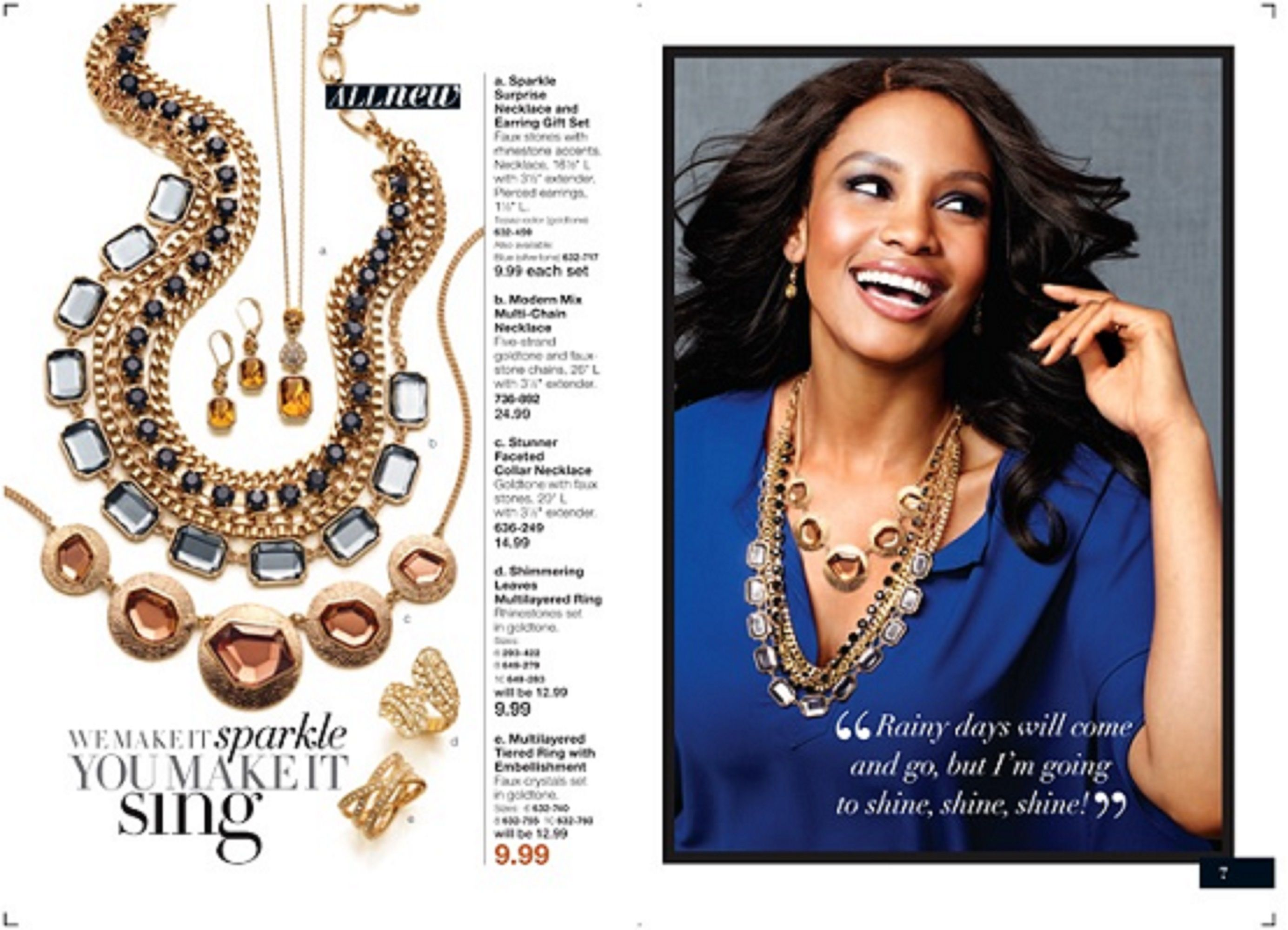 Great Jewelry for GREAT prices! Check my site out for the latest fashion www.youravon.com/sblankenship0901
