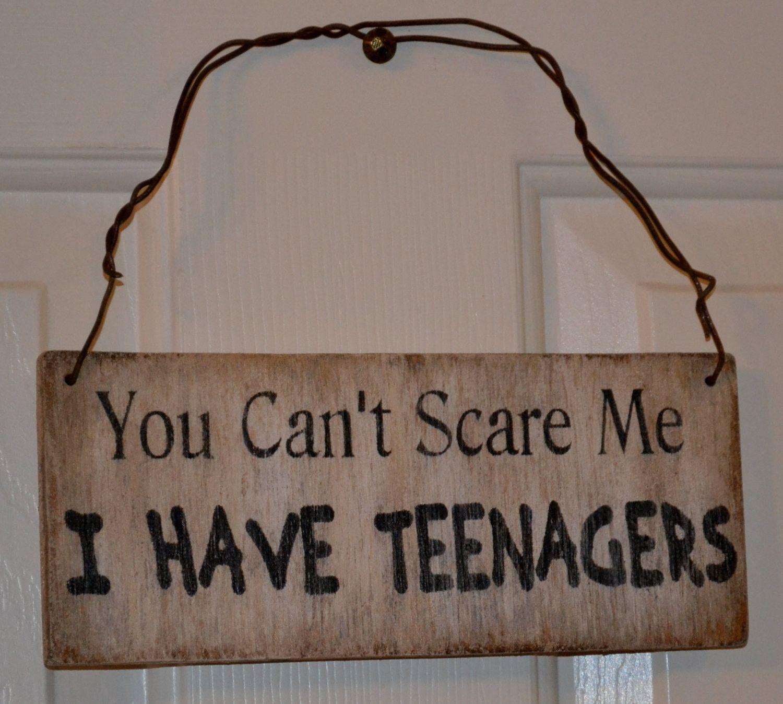 you can't scare me i have teenagers sign, door hanger, teen room