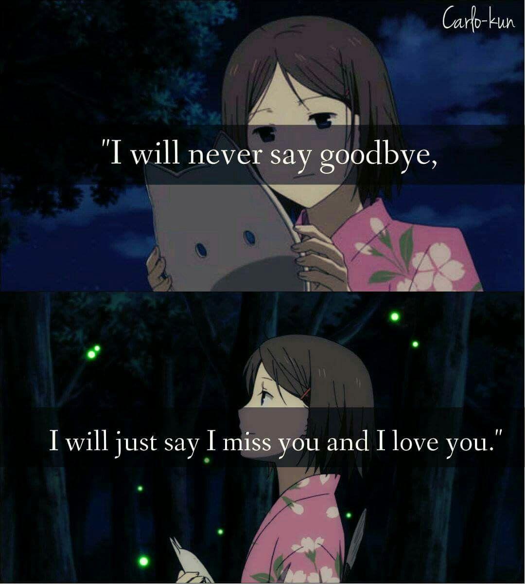 Never say goodbye...   Anime, Caracteres y Desmotivaciones