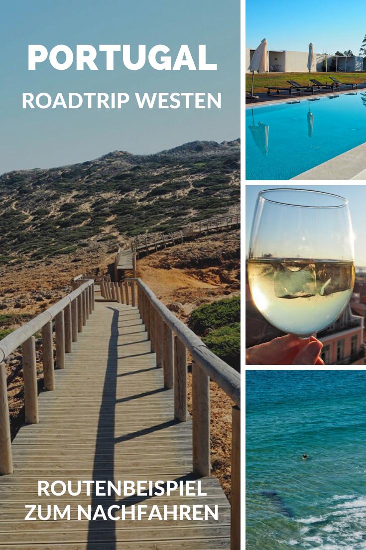 Portugal Roadtrip Westkuste Reiseguide Inkl Routenbeispiel Join The Sunny Side Portugal Reisen Urlaub Portugal Reise Inspiration