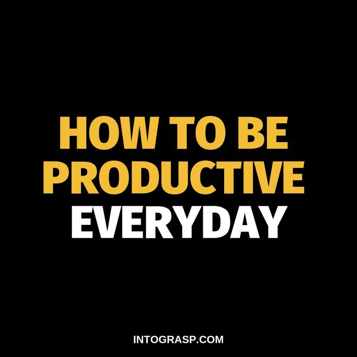 Share this post! Learn how to be productive everyday and how to improve your productivity! #productive #productivity#success#successfulpeople #successfulwomen#businesswoman #intograsp #discipline