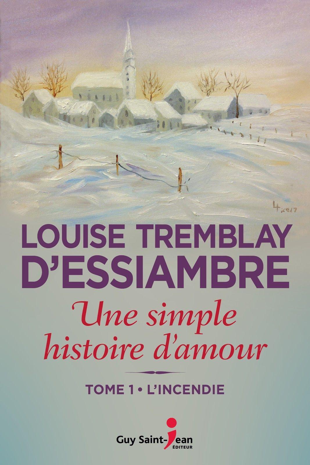 Une Simple Histoire D Amour T1 L Incendie En 2020 Histoire D Amour Histoire Livres A Lire