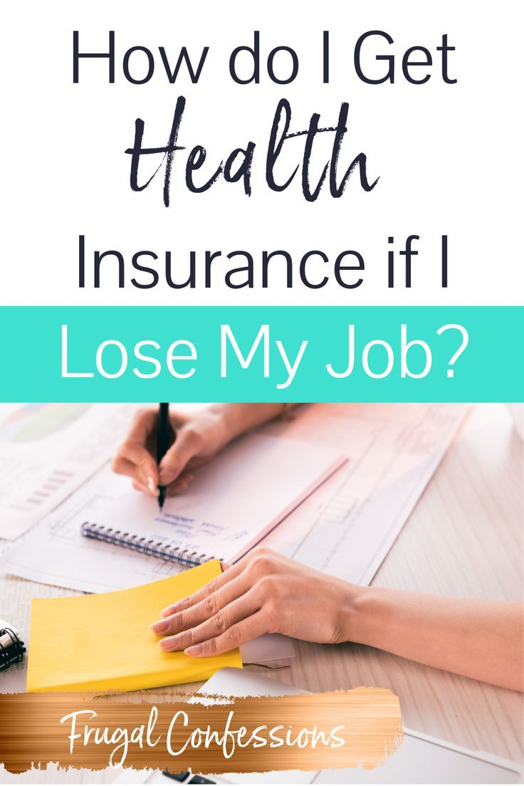How do I get health insurance if I lose my job Im worried about what health insurance can I get if I am unemployed And what if I want to quit my job  Ive thought about do...