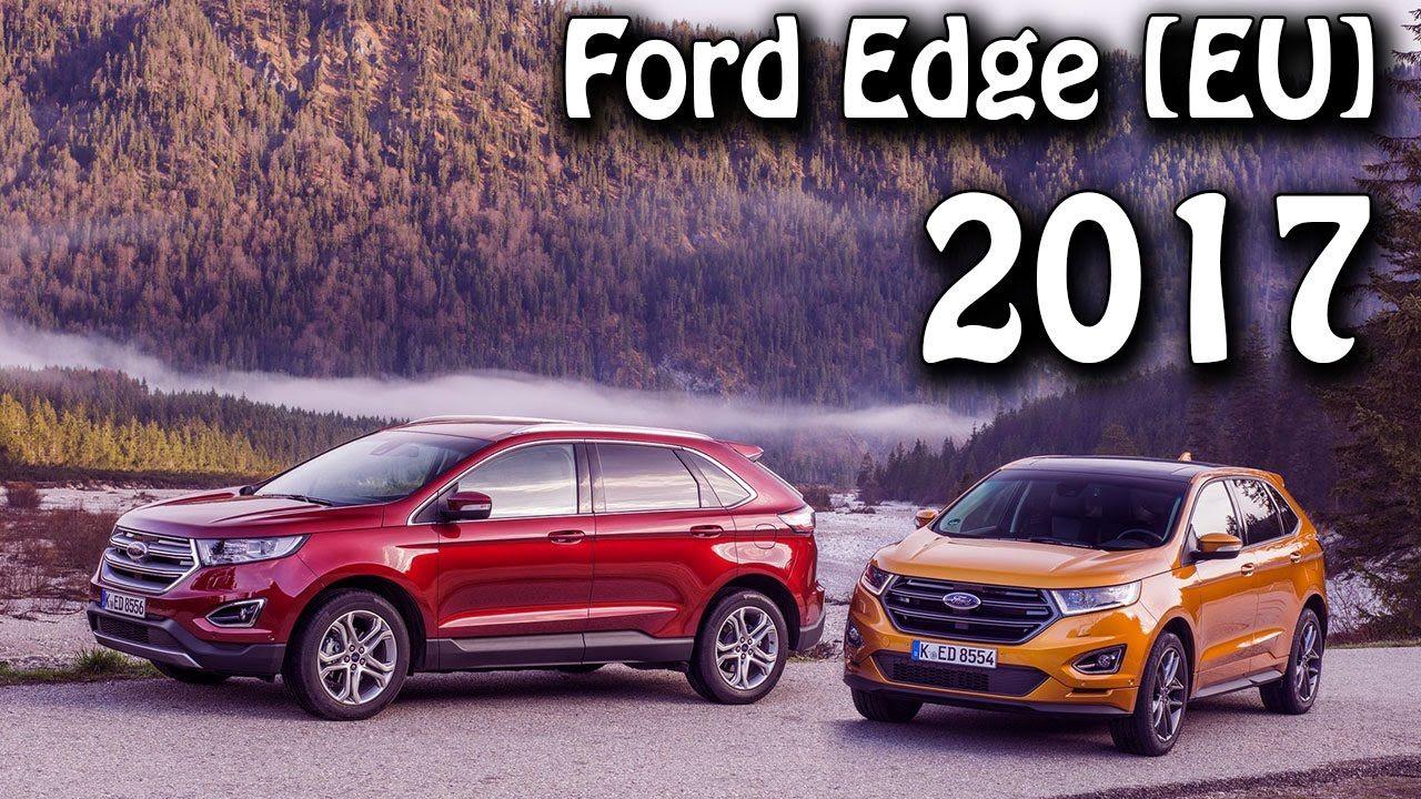 2017 All New Ford Edge [EU] Premium Suv