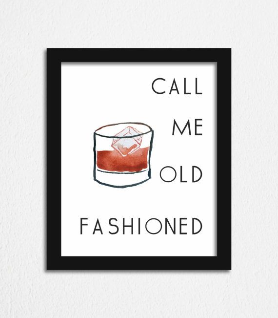 Father's Day gift Call Me Old Fashioned Print #father'sday #gift #old #fashioned #print #wall #art #bar #quote #printable #whiskey #bourbon #liquor #watercolor #instant #download