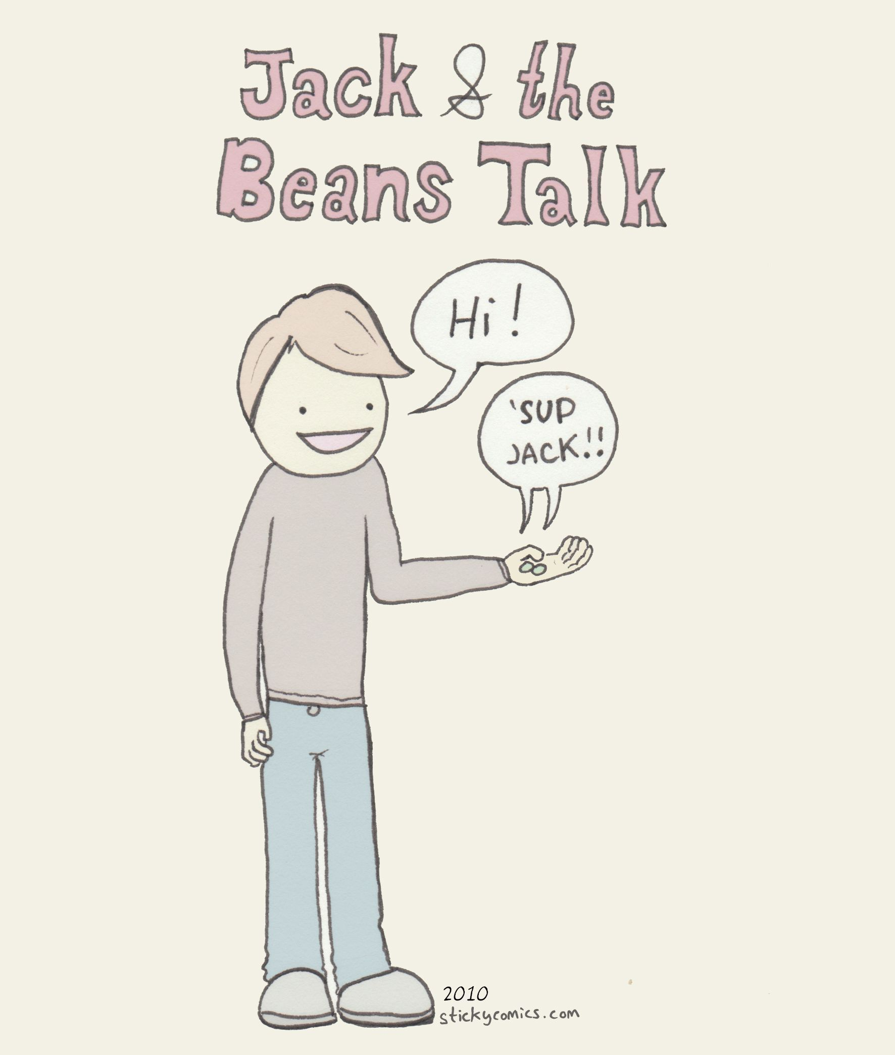 Jack And The Beans Talk I Tell The Beanstalk Story To My