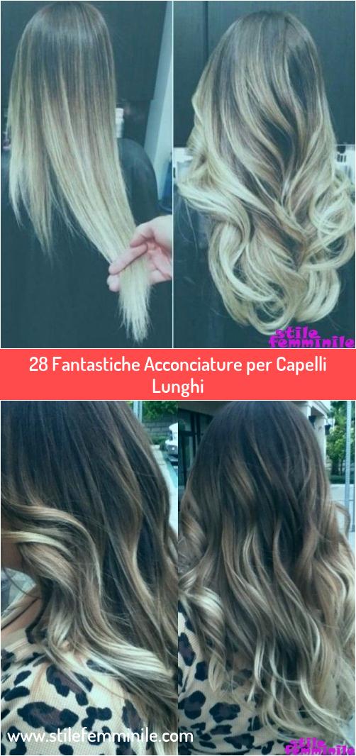 Photo of 28 fantastiche acconciature per capelli lunghi