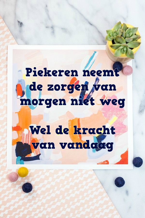Piekeren is niet nuttig   www.info-zin.nl   www.facebook.com/info.zin