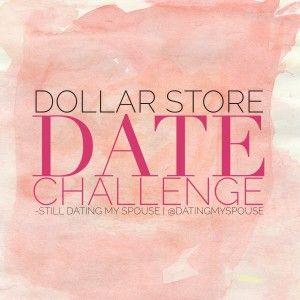 Dollar Store Date Night Challenge Still Dating My Spouse Dollar Stores Dating Date Night