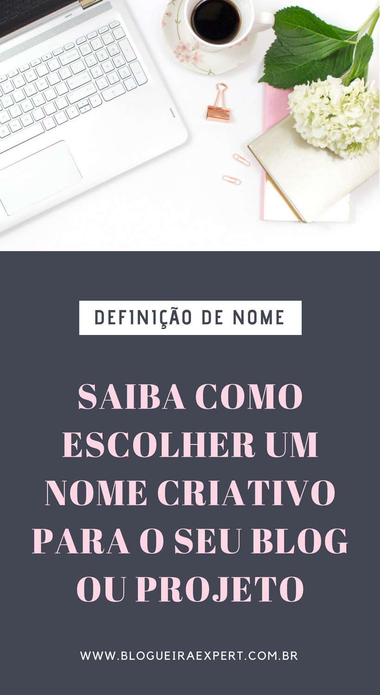 Nome Criativo Como Escolher Nomes Para Blog Nomes Para