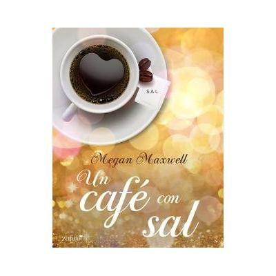 Descargar Un café con sal - Megan Maxwell PDF, eBook, ePub ...