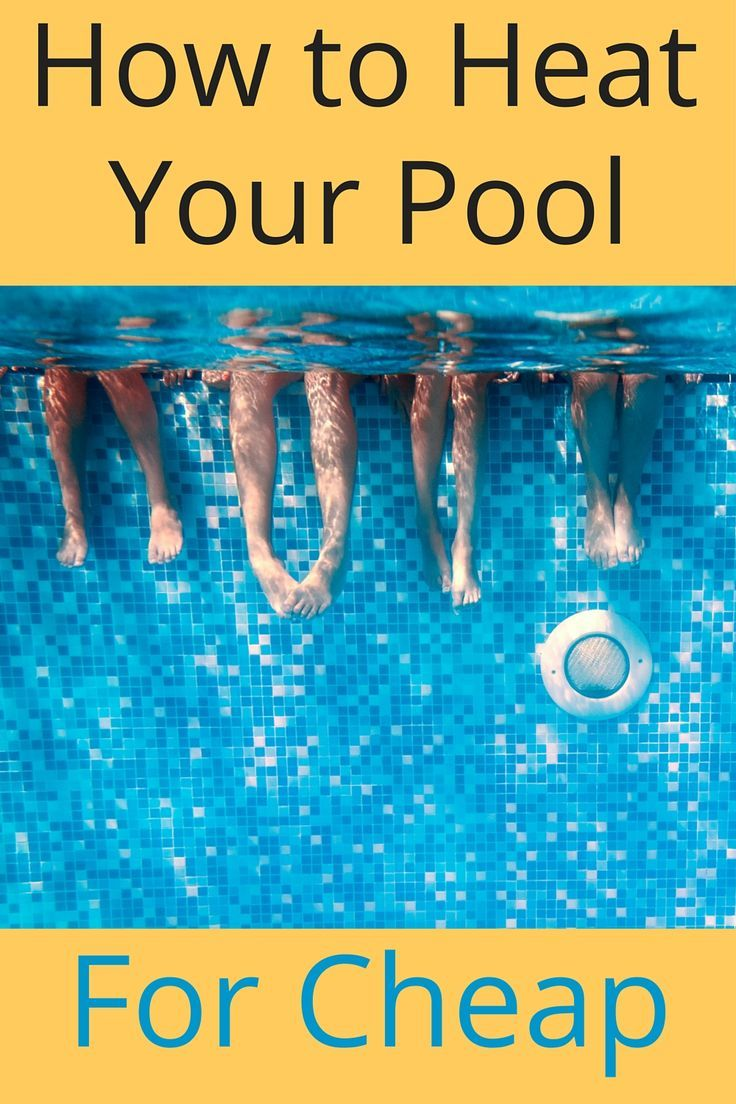 How Do You Heat Your Pool for Cheap  Readers Weigh In with Advice  is part of Diy pool heater, Diy pool, Pool warmer, Swimming pool heaters, Solar pool, Above ground pool - Shivering in the pool is no fun! We got tried and true advice for how to heat your pool for cheap