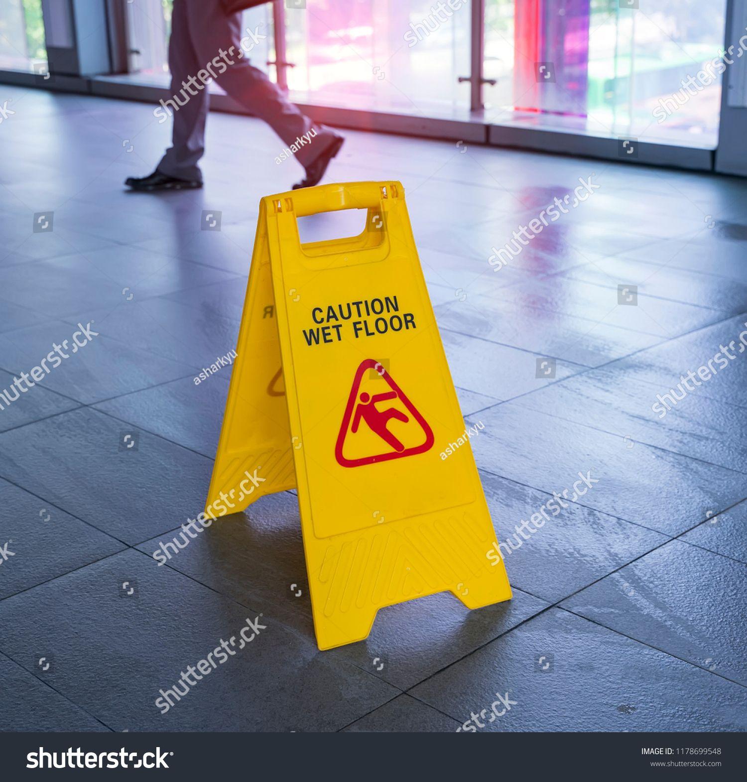 Yellow Caution Wet Floor Sign On Wet Floor Caution Yellow Wet Sign With Images Wet Floor Signs Wet Floor Wet